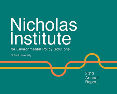 Nicholas Institute Annual Report 2013