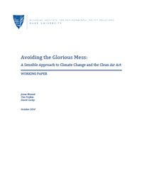 Avoiding the Glorious Mess: A Sensible Approach to Climate Change and the Clean Air Act