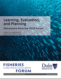 Learning, Evaluation, and Planning: Discussions from the 2018 Forum