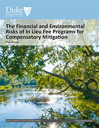 The Financial and Environmental Risks of In Lieu Fee Programs for Compensatory Mitigation