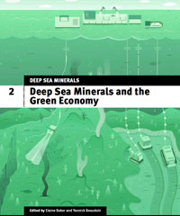 Deep Sea Minerals and the Green Economy