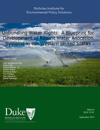 Unbundling Water Rights: A Blueprint for Development of Robust Water Allocation Systems in the Western United States