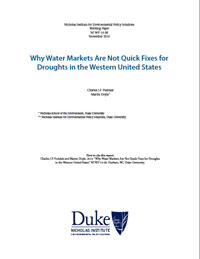 Why Water Markets Are Not Quick Fixes for Droughts in the Western United States