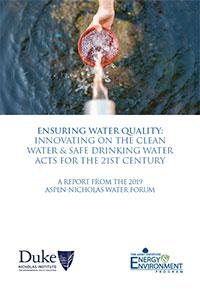 Aspen-Nicholas Water Forum Report Explores Policy Innovations to Ensure Water Quality for the 21st Century